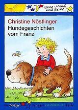Hundegeschichten vom Franz von Christine Nöstlinger | Buch | Zustand gut