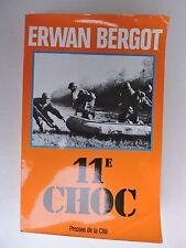 11° choc  par Erwan Bergot   Indochine Algérie, Europe