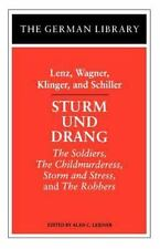 German Library: Sturm und Drang: Lenz, Wagner, Klinger, and Schiller : The...