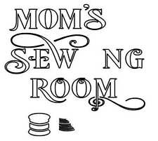 STENCIL Mom's Sewing Room Art Craft Paint Reusable #242S Made in USA