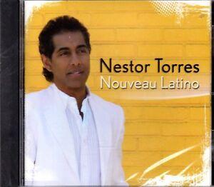 NESTOR TORRES - NOUVEAU  LATINO - CD