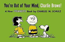 You're Out Of Your Mind, Charlie Brown (Peanuts Vol. 6), Good Condition Book, Ch