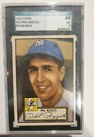 Phil Rizutto 1952 Topps SGC Graded VG 40 ~ CERTIFIED