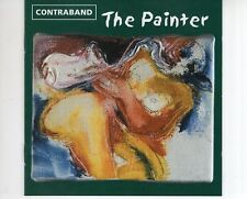 CD CONTRABAND	the painter	EX+  (B2224)