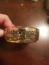 Vintage Golden Nugget Casino Las Vegas Glass Ashtray