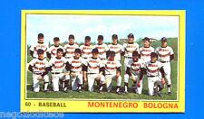 Figurina CAMPIONI DELLO SPORT 1970/71 - n. 60 - MONTENEGRO BOLOGNA -BASEBALL-rec