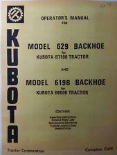 Kubota B6000 B7100 Farm Tractor Backhoe 629 619b Implement Owner Amp Parts Manual
