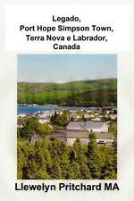 Legado, Port Hope Simpson Town, Terra Nova e Labrador, Canada : Port Hope...