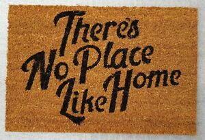 """"""" Theres No Place Like Home""""  -  Natural Coir Rubber Back Non Slip Doormat"""