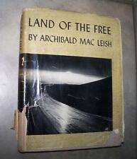 1938 LAND OF THE FREE ARCHIBALD MAC LEISH PHOTO ILLUSTRATED DJ GREAT DEPRESSION