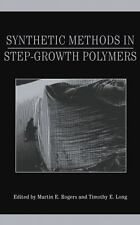 Synthetic Methods in Step-Growth Polymers (2003, Hardcover)
