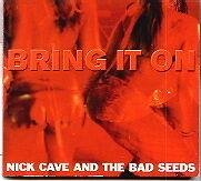 Nick Cave - Bring It On - Deleted 3 track ECD (Radio Promo)