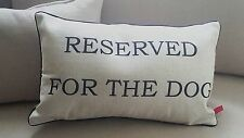 Thick  Linen cushion cover ''reserved for the dog ''  :-)     zip  pipping NEW