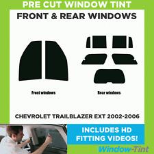 Pre Cut Window Tint - Chevrolet Trailblazer EXT 2002-2006 - Full (Front & Rear)