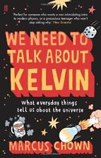 We Need to Talk About Kelvin: What everyday things tell us abo ,.9780571244034