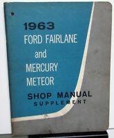 1963 Ford Fairlane and Mercury Meteor Service Shop Repair Manual Supplement