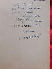 yves gandon - l'offrande à timonoe  -E-O bel envoi de l'auteur 1950
