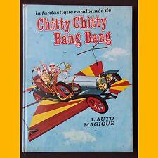 La fantastique randonnée de CHITTY CHITTY BANG BANG L'Auto Magique J. Hanna 1969