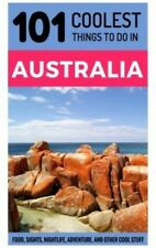 Australia Travel Guide: 101 Coolest Things To Do In Australia (Backpacking