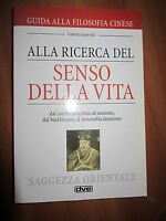C. SPARVOLI, Alla ricerca del senso della vita, De Vecchi, 1996 - A9