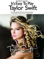 TAYLOR SWIFT - It's Easy To Play Music Book *NEW* Piano Inc. Love Story, Fearles