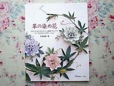 Leather Flower Work Collection/Japanese Handmade Craft Book : Dyed flowers