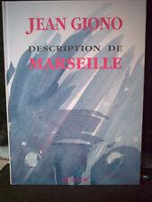GIONO. DESCRIPTION DE MARSEILLE. LE 16 OCTOBRE 1939. ( Avec 70 aquarelles )
