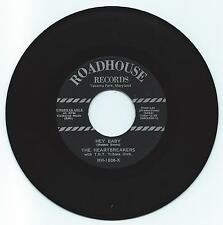 R & B 45 THE HEARTBREAKERS HEY BABY ON ROADHOUSE VG+