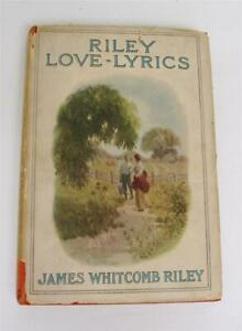 Antique Book ~ Riley Love-Lyrics by James Whitcomb Riley 1905 w/Dust Jacket