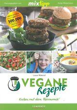 TM5 & TM31 Vegane-Rezepte Kochen mit dem Thermomix Kochbuch/Handbuch/Rezept-Buch
