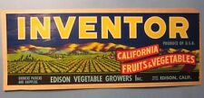Old Vintage 1940's - INVENTOR - Fruits & Vegetables LABEL - EDISON California