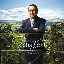 FATHER RAY KELLY - WHERE I BELONG: CD ALBUM (ft TOGETHER FOREVER (WEDDING SONG)