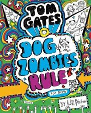 Tom Gates: Dogzombies Rule (for Now...) by Liz Pichon 1407148818 The Cheap Fast