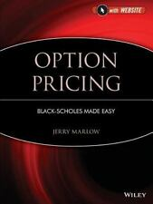 Option Pricing, + Website: Black-Scholes Made Easy by Marlow, Jerry
