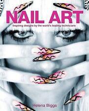 Nail Art; Paperback Book; Biggs Helena, 9781848589766