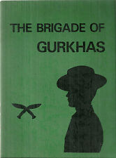 The Brigade of Gurkhas 1983 Information Book