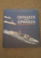 Rare Onwards and Upwards Celebrating 40 Years Singapore Navy Commemorative Vol