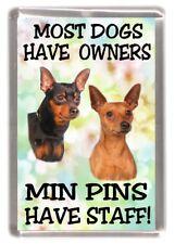 """Miniature Pinscher Fridge Magnet /""""A HOUSE IS NOT A HOME/"""" by Starprint"""