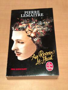 Au revoir là-haut - Prix Goncourt 2013 - Pierre Lemaitre