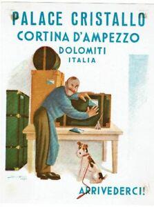 HOTEL PALACE CRISTALLO luggage label (CORTINA D'AMPEZZO)
