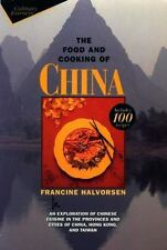The Food and Cooking of China: An Exploration of Chinese Cuisine in the Province