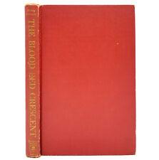 The Blood Red Crescent Henry Garnett 1960 1st Ed HC Doubleday YA Fiction