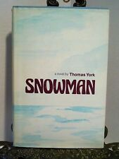 Snowman by Thomas York Historical Fiction John Hornby Arctic Wilderness Survival