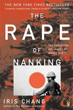 The Rape of Nanking : The Forgotten Holocaust of World War II by Iris Chang (199