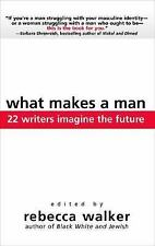 What Makes a Man: 22 Writers Imagine the Future-ExLibrary
