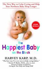 The Happiest Baby on the Block: The New Way to Cal