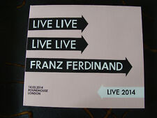 Slip Double: Franz Ferdinand : Live 2014 : London Roundhouse