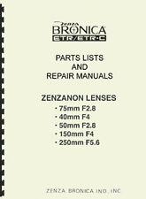 Zenzanon Lenses for Bronica ETR Repair Manual