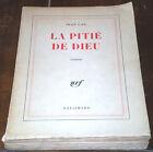 LA PITIE' DE DIEU Jean Cau Roman nrf GALLIMARD 1961