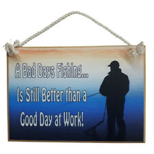Country Printed Quality Wooden Sign Fishing Is Better Than Work Plaque New